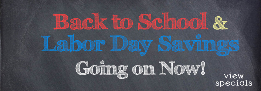 Back to School and Labor Day Savings